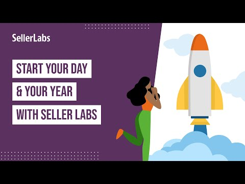 Start Your Day (& Your Year) with Seller Labs