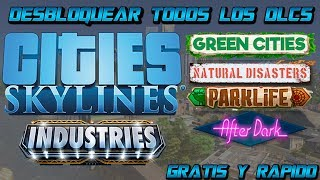 Como Desbloquear Todos Los DLCS De CITIES SKYLINES PARA STEAM GRATIS 2019 [Campus Incl]