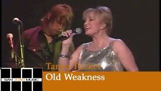 Tanya Tucker Live- Old Weakness