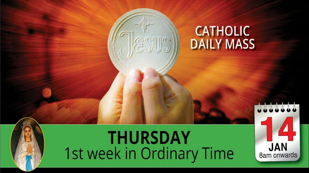 Thursday Catholic Mass Online 14th January 2021