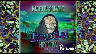 "Martin Solveig - Hey Now (Leonardo Lira Remix) ""festival acid trip edit"" 2017"