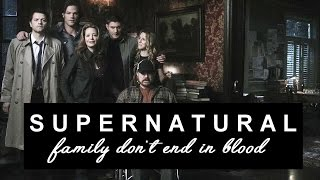 Supernatural   Family Don't End In Blood