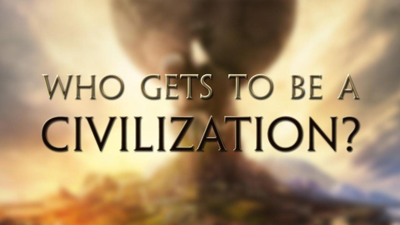 A Look At The Civilizations Of Civilization