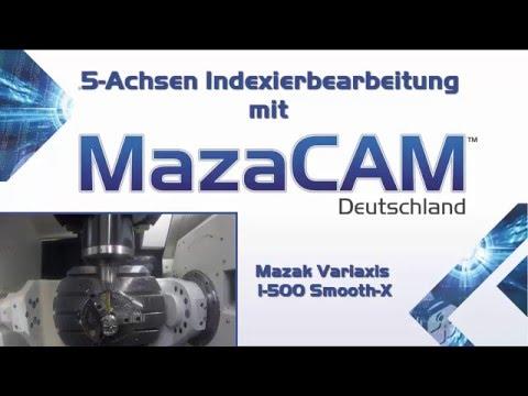 Mazak 5 Achsen Bearbeitung mit MazaCAM CAD/CAM