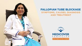 Fallopian Tube Blockage: Symptoms, Causes, Diagnosis and Treatment