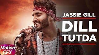 DilTutda Motion Poster Live Now 3 Days To Go JassieGill Nirmaan Goldboy