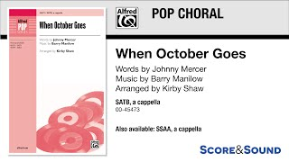 When October Goes, arr. Kirby Shaw – Score & Sound