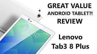 Lenovo Tab3 8 Plus Review - FINALLY an inexpensive yet GOOD Android Tablet. - dooclip.me