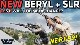 NEW BERYL & SLR TESTED - Will the META change? - PUBG