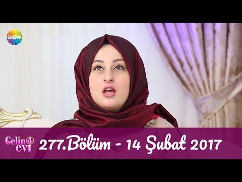 Gelin Evi 277.Bölüm   14 Şubat 2017