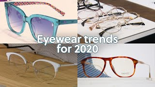 Eyewear Trends For 2020