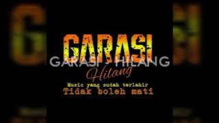 GARASI - HILANG (ost GARASI Movie)