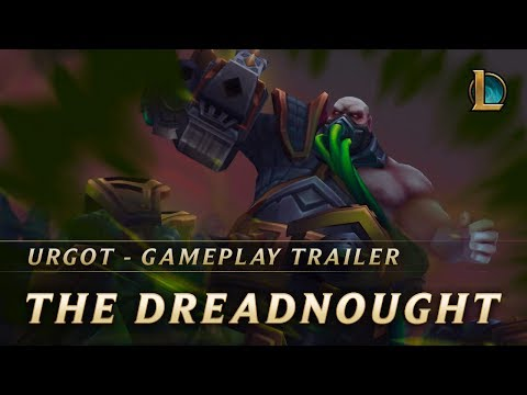 Urgot, The Dreadnought | Gameplay Trailer – League of Legends
