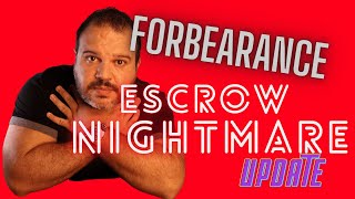 UPDATE: End of Forbearance/Do you have to pay back the late escrow? Forced Place Insurance Nightmare