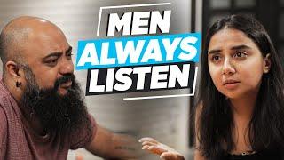 Men Always Listen | MostlySane