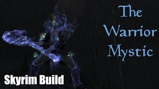 Skyrim Build: The Warrior Mystic - Bound Weapons and Armor Build for The Elder Scrolls V
