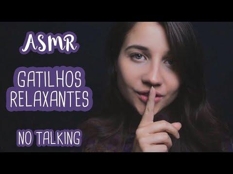 Gatilhos RELAXANTES para VOCÊ dormir e se ARREPIAR - ASMR (NO TALKING) TRIGGERS FOR SLEEP & TINGLES