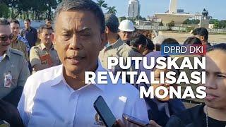 Hasil Rapimgab Pimpinan DPRD DKI: Putuskan Revitalisasi Monas Disetop dan Tunggu Izin Mensesneg