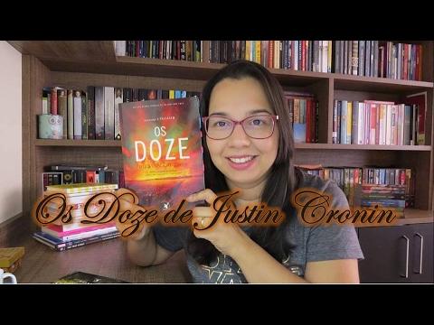 Os doze de Justin Cronin | Editora Arqueiro | Blog Leitura Mania