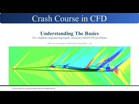 Crash Course in Computational Fluid Dynamics (CFD) with ANSYS Fluent and STAR-CCM+