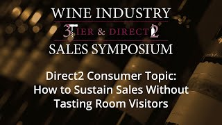 How to Sustain Sales Without Tasting Room Visitors