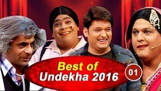 Best Of Undekha 2016  Part 01  The Kapil Sharma Show  Bollywood Celebrity Interviews  Sony LIV