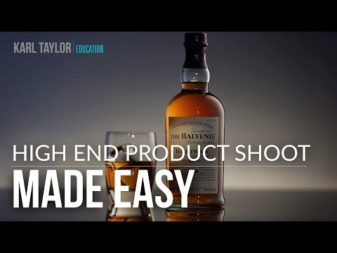 Karl Taylor's Hi-End Product Shoot - Made Easy!