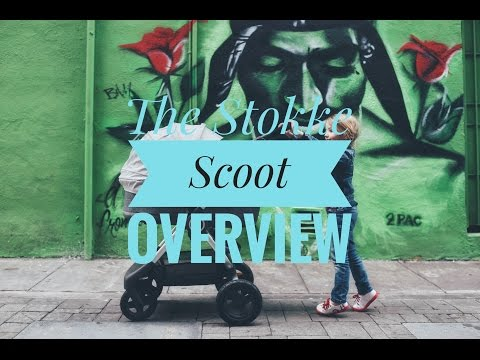 Stokke Scoot Overview