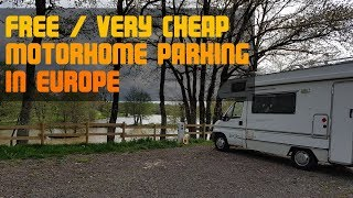Where to Park a Motorhome (Free or Very Cheap!) in Europe