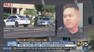 Thousands of felony warrants remain outstanding in AZ