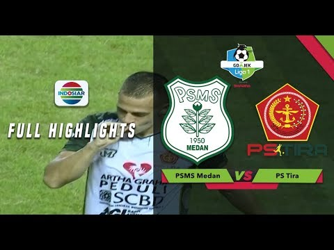 PSMS Medan (2) vs (4) PS Tira - Full Highlight | Go-Jek Liga 1 Bersama Bukalapak