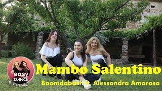 MAMBO SALENTINO || Boomdabash Ft. Alessandra Amoroso   Balli Di Gruppo   Easydance Coreografia