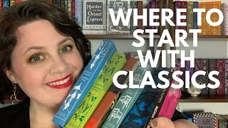 Where To Start With Classics | Book Recommendations