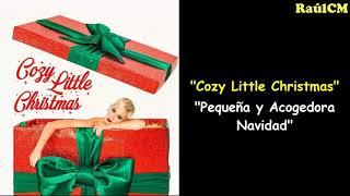 Katy Perry - Cozy Little Christmas (Lyrics + Sub Español) [Official Audio]