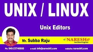 Unix Editors | UNIX Tutorial | Mr. Subba Raju