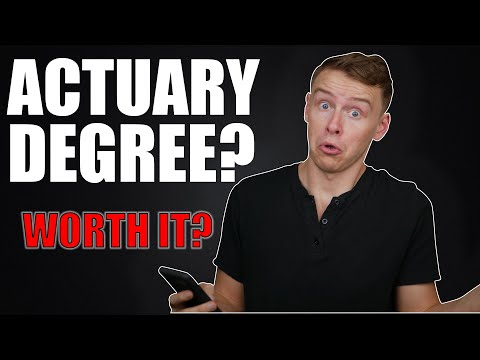 is an ACTUARIAL SCIENCE DEGREE worth it?