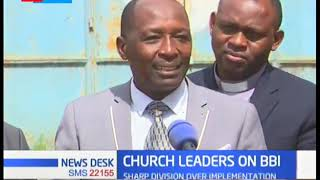 Religious leaders call upon Kenyans to read and understand the BBI report