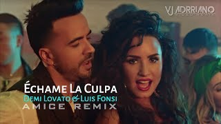 Luis Fonsi  Demi Lovato - Echame La Culpa (Amice Remix) VJ Adrriano Video ReEdit