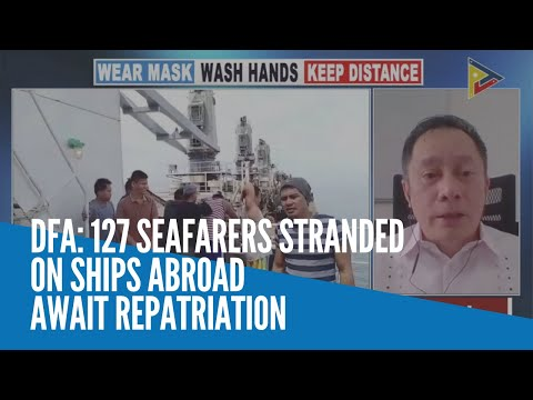 [Inquirer]  DFA: 127 seafarers stranded on ships abroad await repatriation
