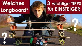 3 Dinge die LONGBOARD-Anfänger beim Kauf des ERSTEN Boards beachten sollten | Einsteiger-Tutorial