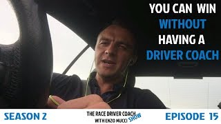 You Can Win Without A Driver Coach