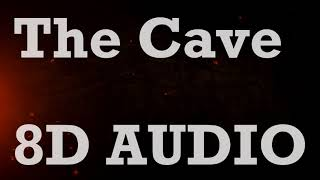 Mumford & Sons   The Cave (8D AUDIO)