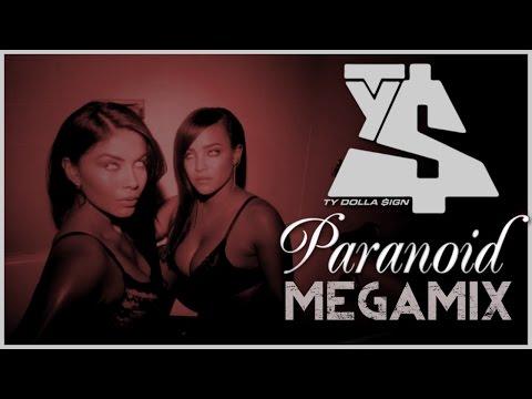 Ty Dolla $ign – Paranoid MEGAMIX (ft. Joe Moses B.o.B. DJ Mustard French Montana & Trey Songz)