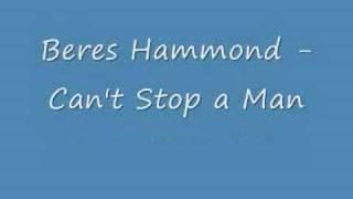 Beres Hammond - Can't Stop a Man (Still In Love Riddim)