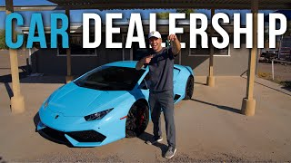 INVESTING $200,000 TO OPEN A CAR DEALERSHIP