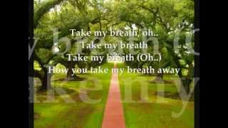 You take my breath away_98 Degrees