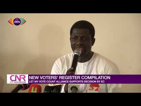 Let My Vote Count Alliance supports decision by EC's compilation of new voters' register
