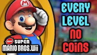 How many New Super Mario Bros. Wii levels can be beaten WITHOUT COINS?