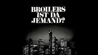 Broilers    Ist Da Jemand? [Lyrics]