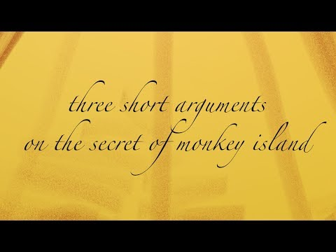 Three Short Arguments on The Secret of Monkey Island